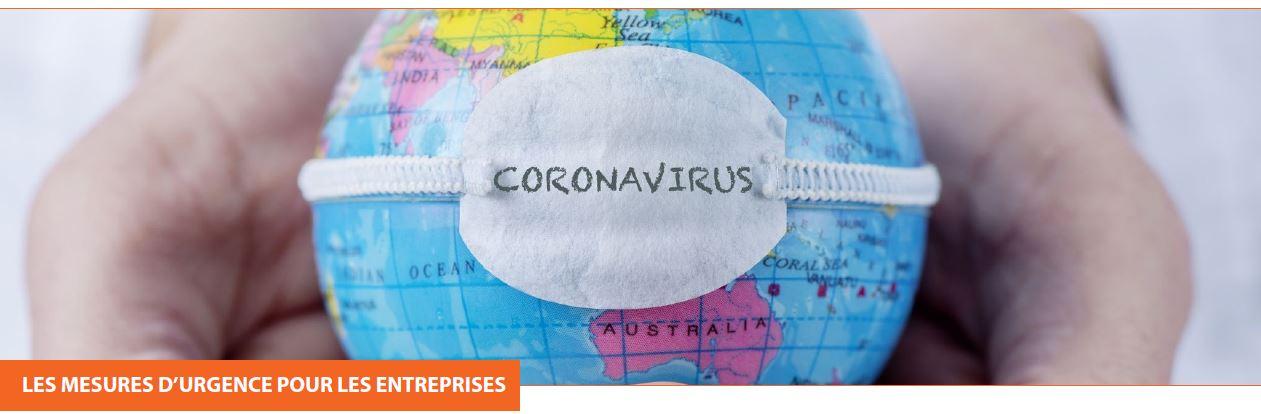 CORONAVIRUS : Les mesures d'urgence pour les entreprises